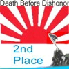 Death Before Dishonor  - 2nd Place